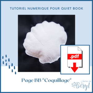 L'Atelier de Béryl - Tutoriel pour Quiet book - Page BB _Coquillage_
