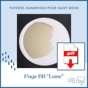 L'Atelier de Béryl - Doudou Livre - Quiet book - Tutoriel Nuémrique - Page BB _Lune_