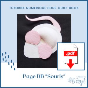 L'Atelier de Béryl - Tutoriel numérique - Quiet book - Page BB _Souris_